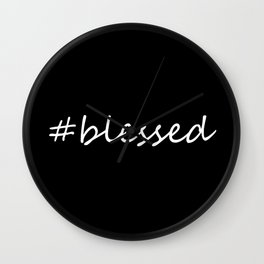 #blessed black and white Wall Clock