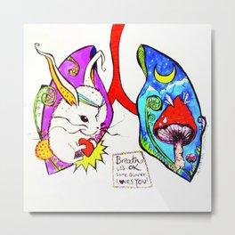Breathe it's Ok! Some Bunny Loves You! Metal Print