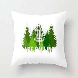 Chains Are Calling - Funny Disc Golf Shirt Frisbee Men Women Throw Pillow