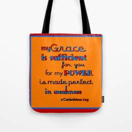 My Grace is Sufficient  (2) Tote Bag
