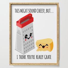 This Might Sound Cheesy I Think You're Grate Serving Tray