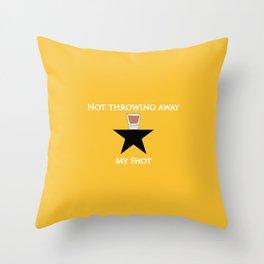 Not Throwing Away My Shot (Hamilton) Throw Pillow