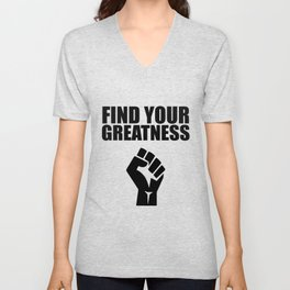 Find your greatness quote Unisex V-Neck