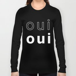 oui [White Letters] Long Sleeve T-shirt