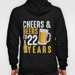 22nd Birthday Gifts Drinking Shirt for Men or Women - Cheers and Beers Hoody