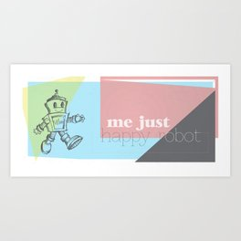 Happy Robot Art Print