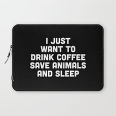Drink Coffee Funny Quote Laptop Sleeve