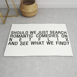 romcoms and chill Rug