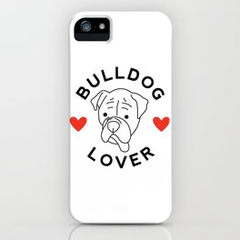 Bulldog Lover iPhone Case