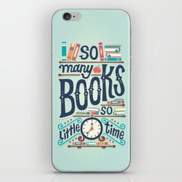 So many books so little time iPhone Skin
