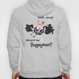 Afraid of the Bogeyman? Hoody