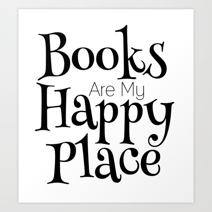 Image result for books are my happy place