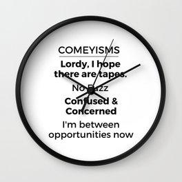 Comeyisms list Wall Clock
