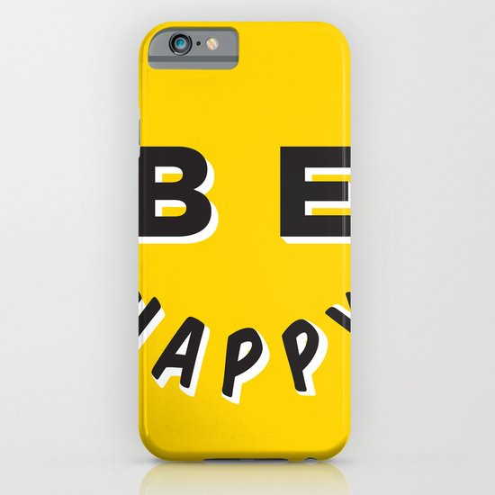 Be Happy Smiley iPhone & iPod Case
