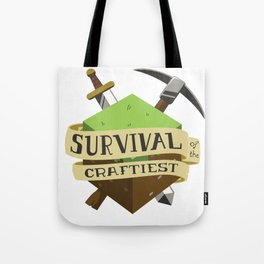 Survival of the Craftiest Tote Bag