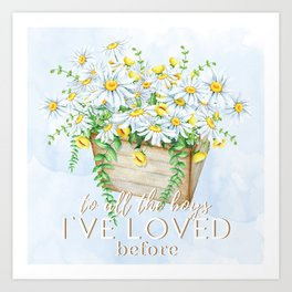 To All the Boys I've Loved Before by Jenny Han Art Print
