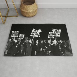We Want Beer Too! Women Protesting Against Prohibition black and white photography - photographs Rug