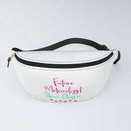 Future Meteorologist Fun Storm Chaser Quote Fanny Pack