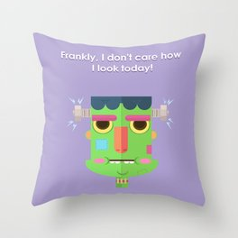 Let me be 'Frank' with you! Throw Pillow