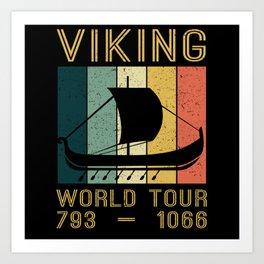 Viking World Tour Vikings Ship Thor Art Print