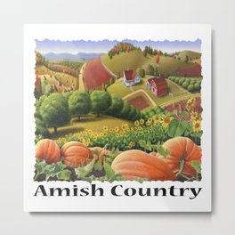 Amish Country, Fall Decor, Farm Landscape, Autumn Pumpkins Folk Art, Appalachian Pumpkin Patch Metal Print