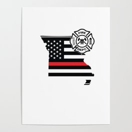 Missouri Firefighter Shield Thin Red Line Flag Poster