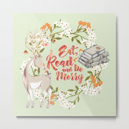Eat, Read & Be Merry - Deer Metal Print