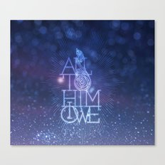All to Him I owe Canvas Print