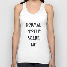 Normal People Scare Me Unisex Tank Top