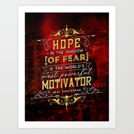 Hope in the shadow Art Print