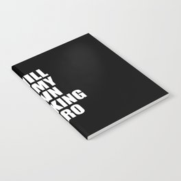 i will be my own hero funny quote Notebook