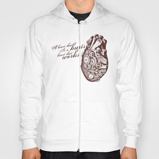 A Heart that Works Hoody