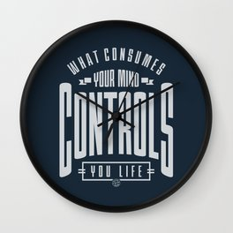 What Consumes Your Mind Wall Clock