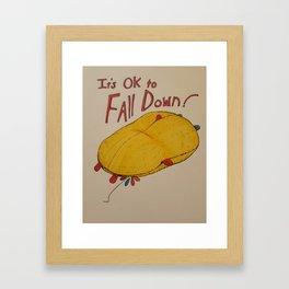 Its OK to Fall Down Framed Art Print
