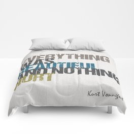 Everything was beautiful and nothing hurt – Kurt Vonnegut quote Slaughterhouse Five Comforters