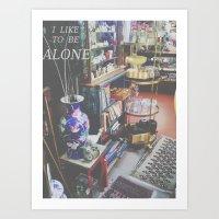 I Like to Be Alone Art Print
