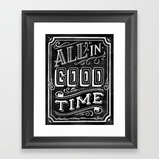 All In Good Time (Chalk) Framed Art Print