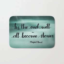 We'll All Become Stories Bath Mat