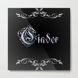 Cinder Metal Print