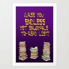 Endless to-read List Art Print