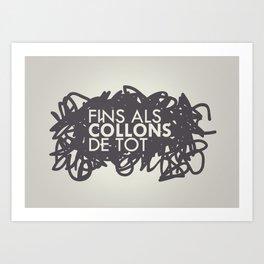 FINS ALS COLLONS  Art Print
