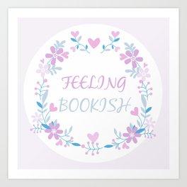 Feeling Bookish Art Print