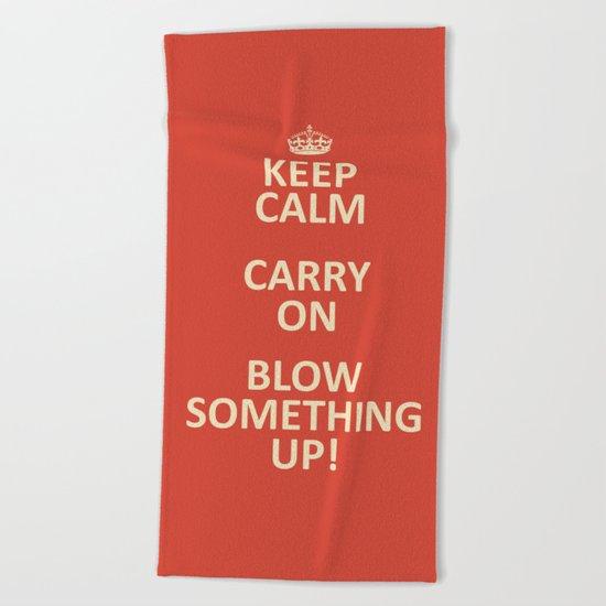 Keep Calm...Destroy! Beach Towel