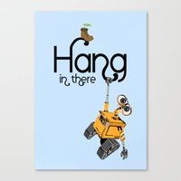 pixar Canvas Prints featuring Pixar/Disney Wall-e Hang in There by Teacuppiranha