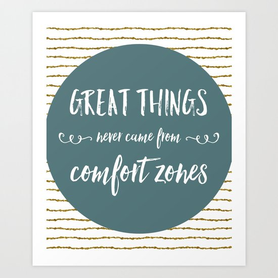 Comfort Zones Quote Art Print