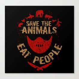 save the animals,eat people Canvas Print
