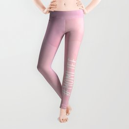 #Momlife - Pink Leggings