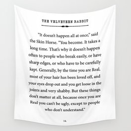 The Velveteen Rabbit ~ You become Real Wall Tapestry