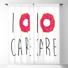 I Donut Care Funny Quote Blackout Curtain