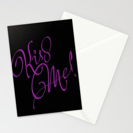 kiss me! Stationery Cards